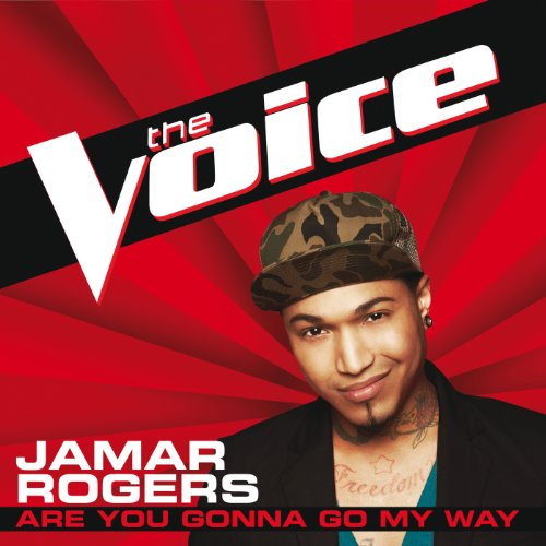 Are You Gonna Go My Way (The Voice Performance)