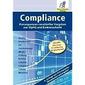 ComplianceAuflage: Konsequenzen verschärfter Vorgaben aus WpHG und Bankenaufsicht