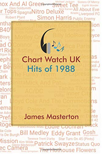 * NEW * Chart Watch UK - Hits of 1988. A comprehensive A-Z of artists who made the charts in 1988 (411 pages).