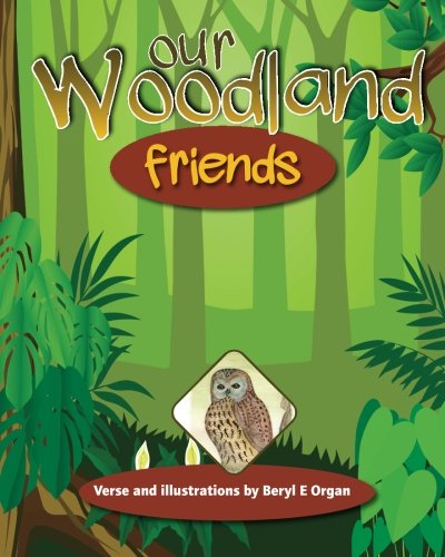 Our woodland friends: Volume 1