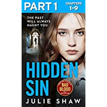Hidden Sin: Part 1 of 3: When the past comes back to haunt you