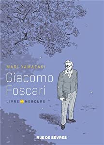 Giacomo Foscari Edition simple Tome 1