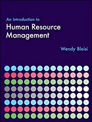 An Introduction to Human Resource Management (UK Higher Education Business Human Resourcing)