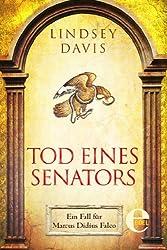 Tod eines Senators: Ein Fall für Marcus Didius Falco