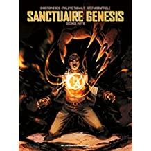 Sanctuaire Genesis, Tome 2 :