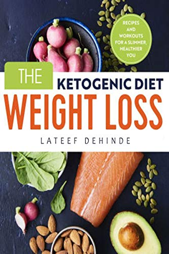 The Ketogenic Diet Weight Loss (English Edition)