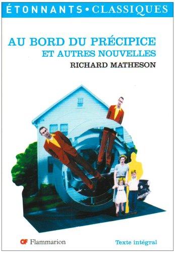 Au bord du précipice et autres nouvelles de Richard Matheson par Richard Matheson