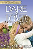 Dare To Love (Crystal Springs Romances: The Wedding Chapel Book 3) (English Edition)