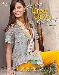Learn Drop Stitch Crochet (Annie's Crochet) by Kim Guzman (2013-10-01)