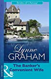 The Banker's Convenient Wife by Lynne Graham front cover