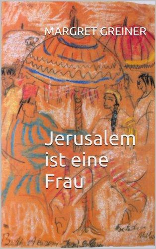 Buchseite und Rezensionen zu 'Jerusalem ist eine Frau' von Margret Greiner