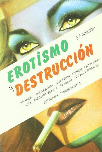 Erotismo y destrucción (Arte / Cine) por F. Guattari