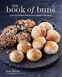 The Book of Buns: Over 50 brilliant bakes from around the world