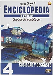 AMMO MIG-6063 Enciclopedia Tecnicas Modelismo De Aviacion - Vol.4 - Suciedad Y Desgastes Castellano, Multicolor