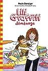 Les aventures de Lili Graffiti, tome 11:Lili Graffiti déménage par Coville