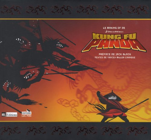 Le Making Of de Kung Fu Panda