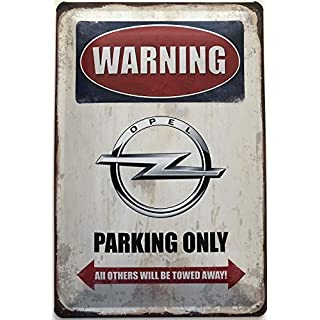 Deko7 Blechschild 30 x 20 cm Warning Opel Parking Only