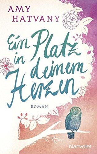 Ein Platz in deinem Herzen: Roman