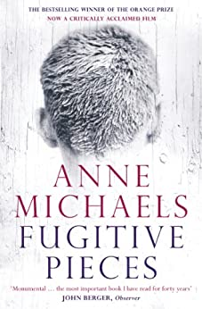 Fugitive Pieces by [Michaels, Anne]