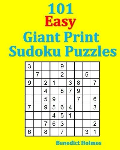 101 Easy Giant Print Sudoku Puzzles (Giant Sudoku Print)