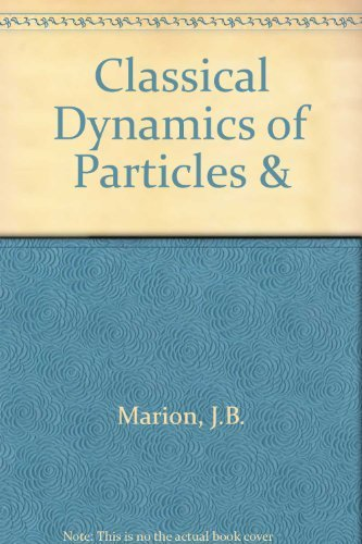 Classical Dynamics of Particles and Systems by Jerry B. Marion (1988-03-23)