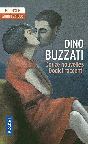 Douze Nouvelles, édition bilingue italien/français par Dino BUZZATI
