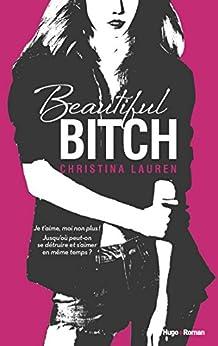 Beautiful bitch (version francaise) par [Lauren, Christina]