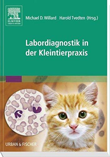 Labordiagnostik in der Kleintierpraxis