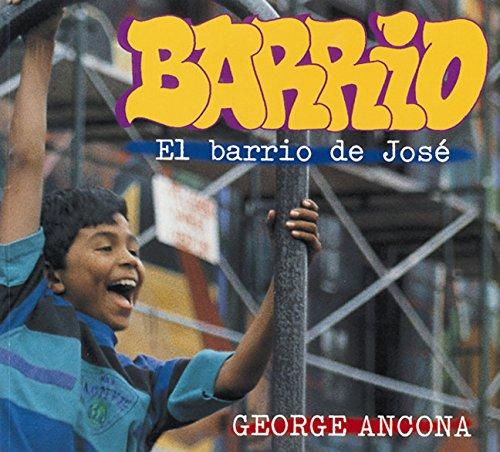 Barrio (Spanish-Language): El Barrio de Jose por George Ancona