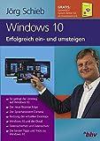 Alles über Windows 10: So gelingt der Umstieg