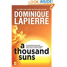 A Thousand Suns: This Bestseller Bears Moving Testimony To the Ablity of Man To Dream, Endure and To Triumph!