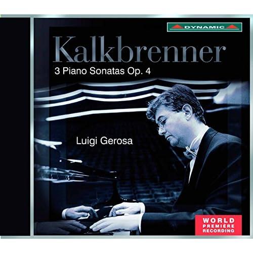 Kalkbrenner: 3 Piano Sonatas, Op. 4