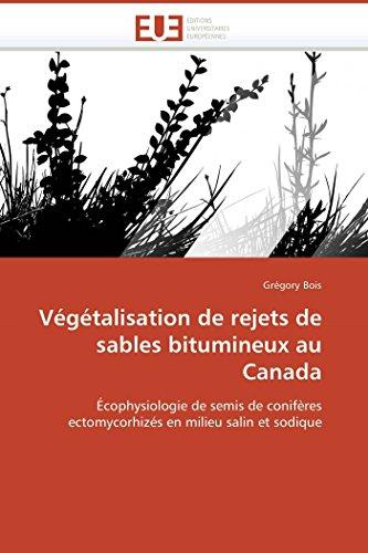 Végétalisation de rejets de sables bitumineux au canada