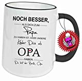 """Spruchtasse Funtasse Schwarz ring mit Aufdruck Spruch """" Noch besser als dich zum Papa zu haben Opa … … """" Bedruckte Tasse Becher für Kaffee Tee"""