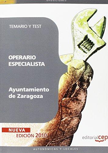 Operario Especialista Ayuntamiento de Zaragoza. Temario y Test (Colección 248) por Sin datos