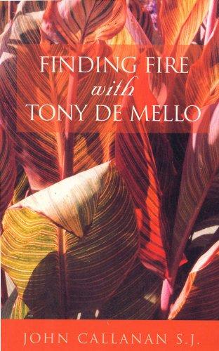 finding-fire-with-tony-de-mello
