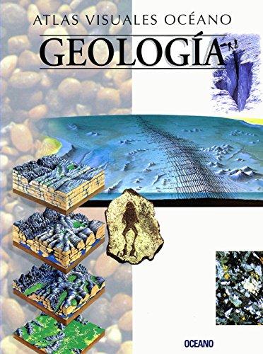 ATLAS VISUAL GEOLOGIA: Obra a todo color, de fácil consulta y gran valor didáctico (Atlas visuales Océano)