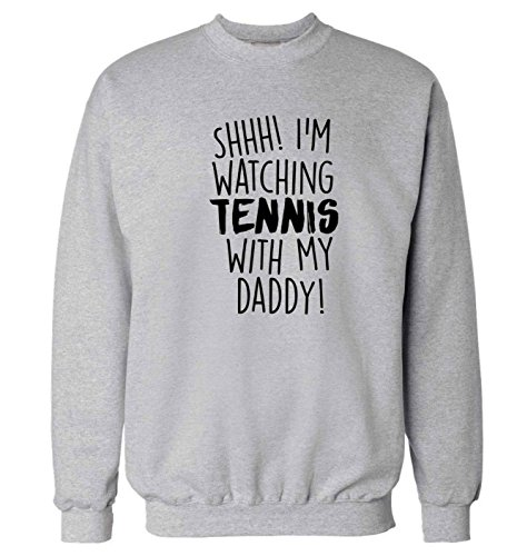 Flox Creative Adults Sweater Shh! I'm Watching Tennis with My Daddy!