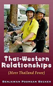 Thai-Western Relationships (More Thailand Fever) (English Edition)