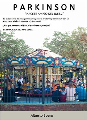 PARKINSON: HACETE AMIGO DEL JUEZ... por Alberto Boero