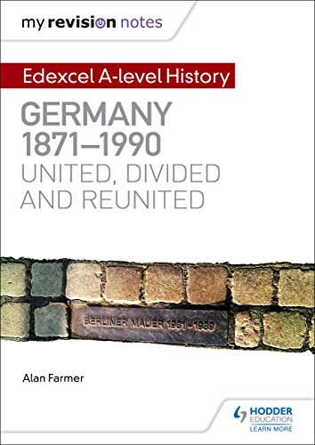 my-revision-notes-edexcel-a-level-history-germany-1871-1990-united-divided-and-reunited-english-edit