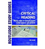 Critical Reading Making Sense of Scientific Papers by Yudkin, Ben ( AUTHOR ) Mar-30-2006 Paperback
