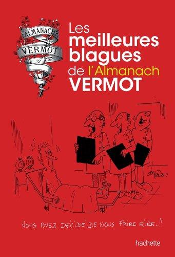 Les meilleures blagues de l'Almanach Vermot par Collectif