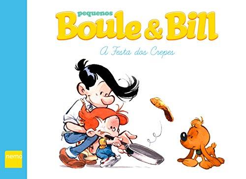 Pequenos Boule & Bill: A Festa dos Crepes