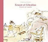 Les albums d'Ernest et Célestine - Ernest est malade - Format Kindle - 9782203194465 - 10,99 €