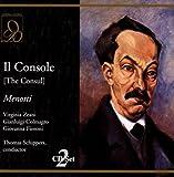 Menotti : Il Console. Zeani, Colmagro, Schippers.