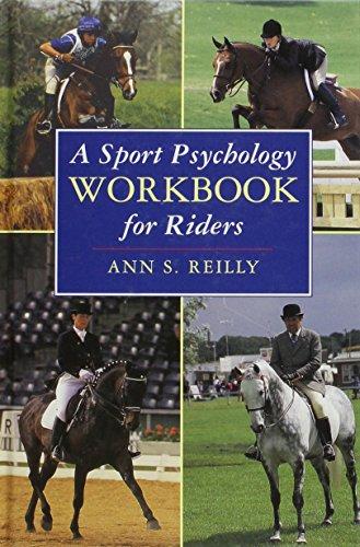 A Sport Psychology Workbook for Riders por Ann S. Reilly