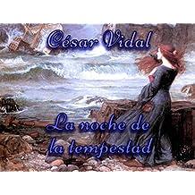 La noche de la tempestad (Spanish Edition)
