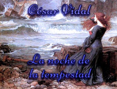 Descargar Libro La noche de la tempestad de César Vidal
