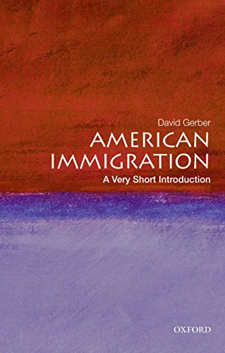 American Immigration: A Very Short Introduction (Very Short Introductions) (English Edition)